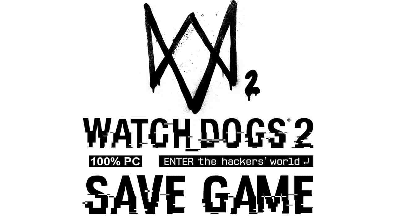 manual save watch dogs 2